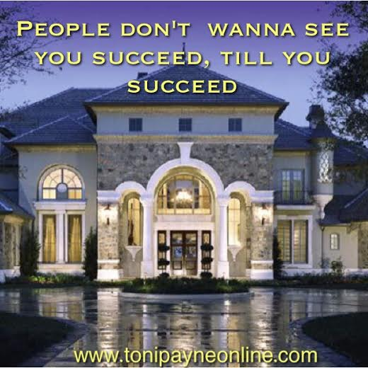 Toni Payne Quote about Success