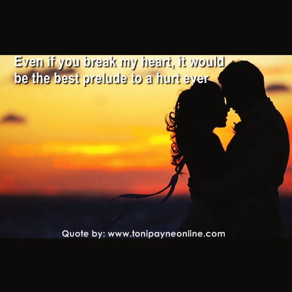 Quote about Love and Heartbreak