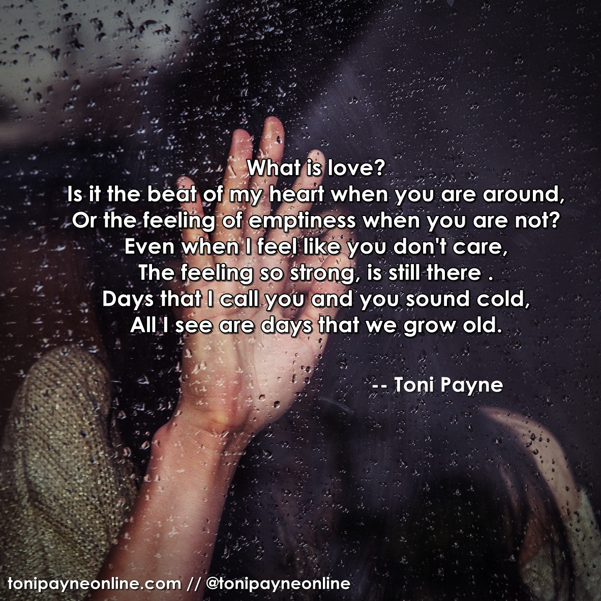 Poetry Quote - what is love- Toni Payne