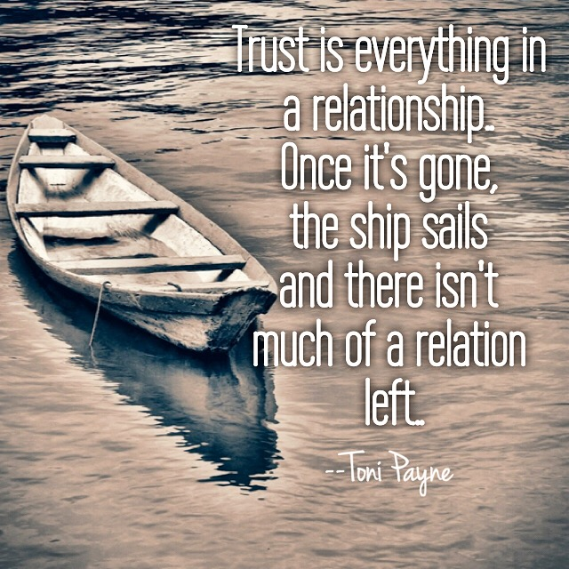 trust is everything quote