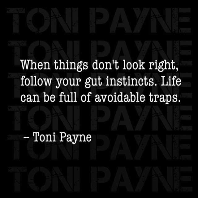Toni Payne quote about following your instincts