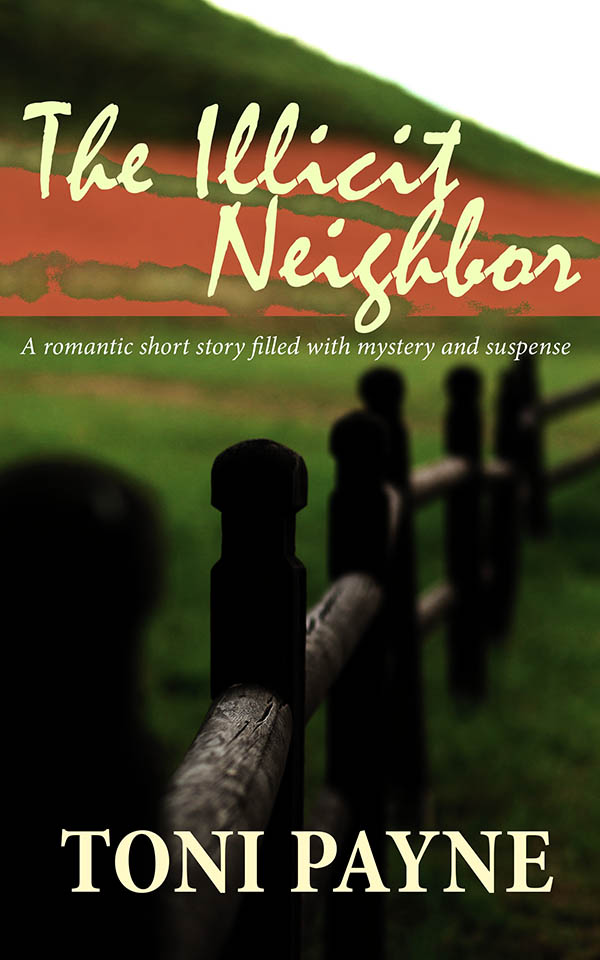 The illicit Neighbor PART 4 - Romantic Short Love Story by Toni Payne